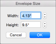 Enter a width and height for your envelope.