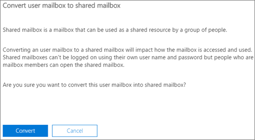 Screenshot: Click or tap Convert to convert user mailbox to shared mailbox