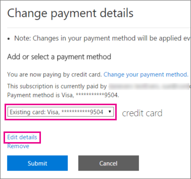 Edit credit card details in the Office 365 admin center.