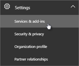 In the Office 365 admin page, go to Settings and then choose Services & add-ins.