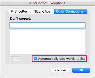 To have Word automatically add words that you tell it to ignore while checking spelling, select Automatically add words to list.