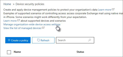 Go to Compliance Center > Devices and click the Manage device access settings link.