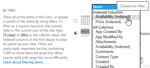 In SharePoint Online, pick an indexed field