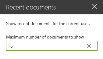Property pane for Recent documents web part.
