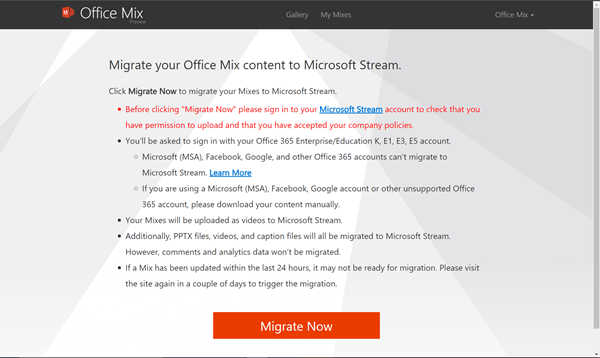 Click Migrate Now to start migrating your mixes from the Office Mix site to Microsoft Stream.