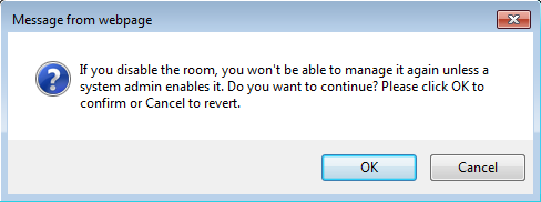 Screenshot of dialog box asking for confirmation to disable chat room