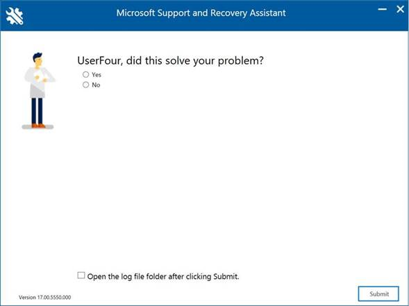Microsoft Support and Recovery Assistant window asking - <User>, did this solve your problem?