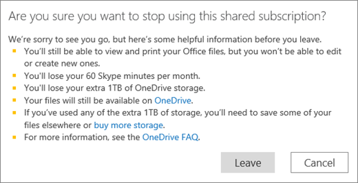 Screen shot of the confirmation dialog box when you stop using an Office 365 Home subscription someone shared with you.