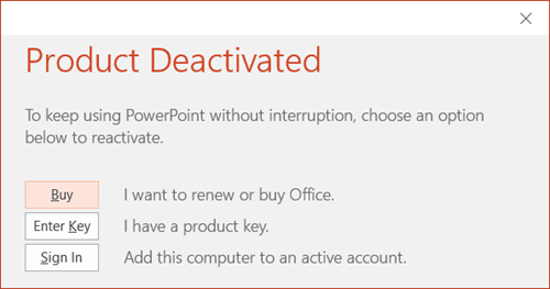 Shows a message that indicates that the Office install was deactivated.
