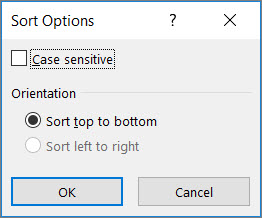 In the Sort dialog box, click Options