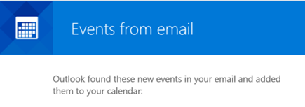 Outlook can create events from your email messages