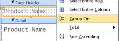 Select the group on option to create a grouped report