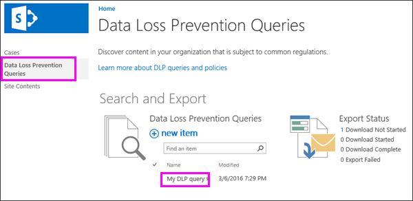 Data Loss Prevention Queries option