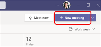 Select New meeting in the top right of the calendar