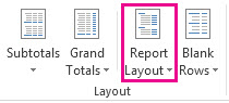Report Layout button on the Design tab
