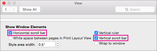 To show or hide the horizontal and vertical scroll bars, select or clear the corresponding settings.