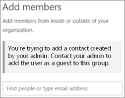 Screenshot: Can't add mail contact to a group. Contact your admin to add the user as a guest to the group.