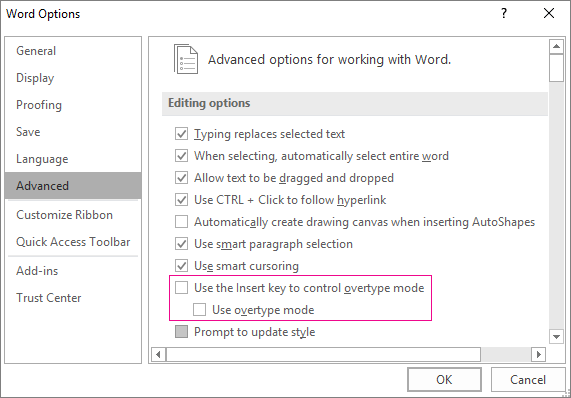 Advanced Word Options dialog box, under Editing options, Use overtype mode check box