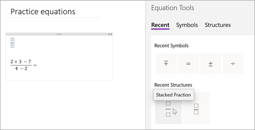 OneNote saves the symbols and structures you've selected recently. Select Recent to view and use them.