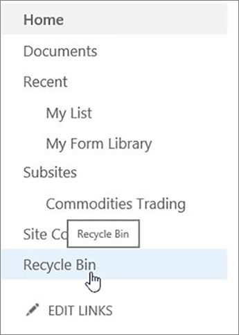 Choose Recycle Bin on left navigation.