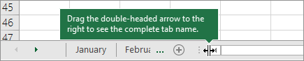 Drag the double-headed arrow to the right to reveal one or more tabs