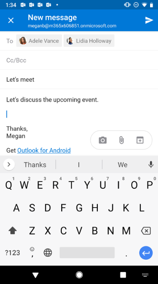 Shows an Android screen with an email draft. Three buttons are below the message:  Camera, Attachment, and Calendar.