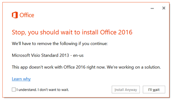 Error: Stop, you should wait to install Office 2016  We'll
