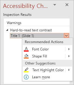 Dropdown menu for an issue in the Accessibility Checker, showing the Recommended Actions and Other Suggestions lists