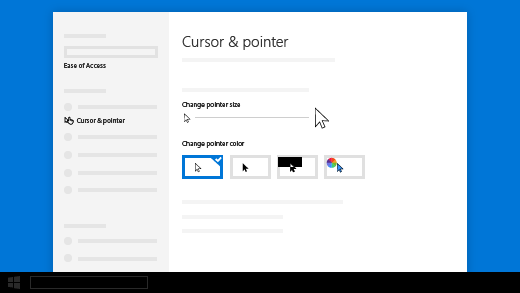 Change the size of your cursor or pointer in Ease of access settings.