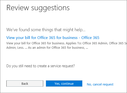 "Screenshot of the ""Review suggestions"" page in the Office 365 Admin Center Service Request form."