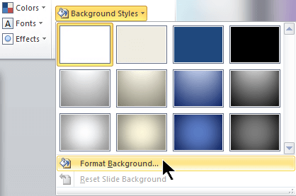 At the far right end of the Design tab, select Background Styles and then choose Format Background