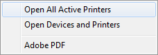 Select Open All Active Printers.