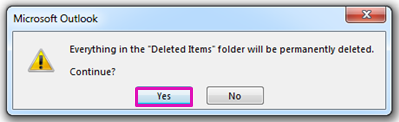 Click Yes to confirm that you want to move all the items into the Deleted Items folder.