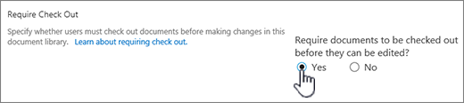 Settings Dialog with Yes highlighted on Require documents to be checked out to be edited