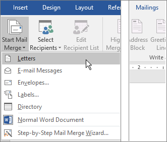 In Word, on the Mailings tab, choose Start Mail Merge, and then choose an option.