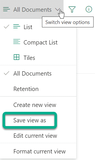 "Under ""Switch view options,"" select ""Save view as."""
