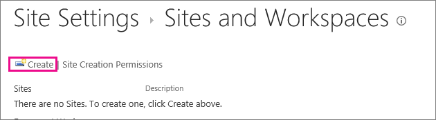 The create site link in the Sites and workplaces dialog box