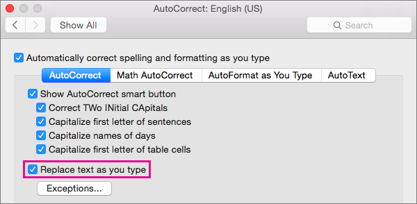 Select Replace text as you type to cause AutoCorrect to make corrections while you type.