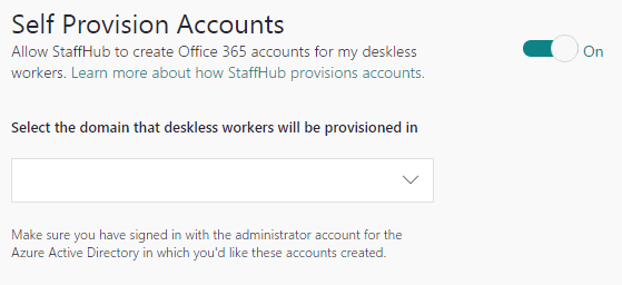 Drop-down list for selecting the domain for deskless workers.