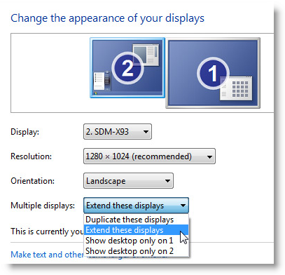 Click the Multiple displays drop-down list, and then select Extend these displays, or Duplicate these displays.