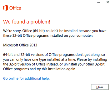 cant install 32 bit office over 64 bit office error message