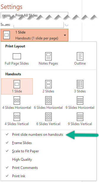 Print Slide Numbers on Handouts.