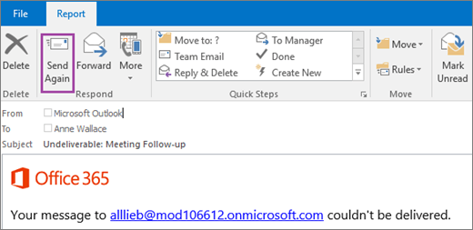 Screenshot shows the Report tab of a bounce message with the Send Again option and text in the body of the email message that says the message couldn't be delivered.