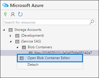 Right-click the file or manifest container and then click Open Blob Container Editor