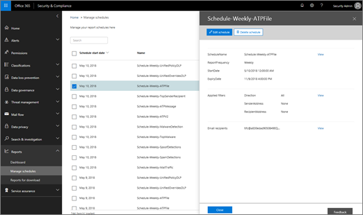 In the Security & Compliance Center, choose Reports > Manage schedules