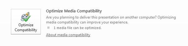 Click the Optimize Compatilibilty button