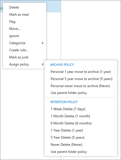 A screenshot shows a shortcut menu with the Assign policy option selected which displays the Archive and Retention policies available to apply to the selected email message.