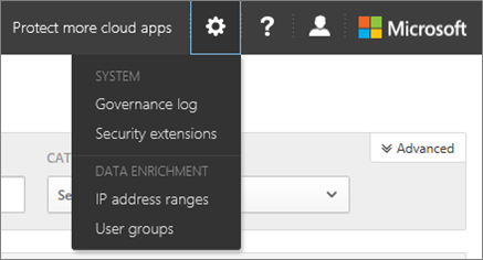 In O365 Cloud App Security, choose Settings to access your system and data settings