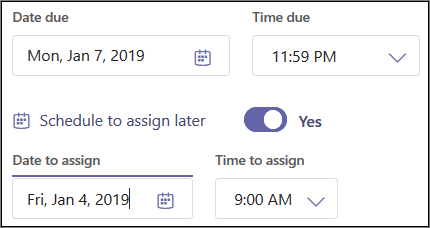 Schedule to assign later toggle and dropdown menus.