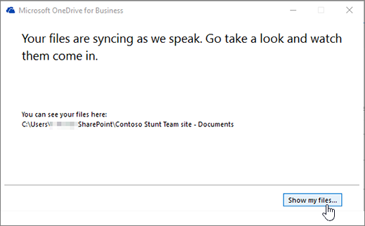 OneDrive For Business sync dialog Show My Files button highlighted.